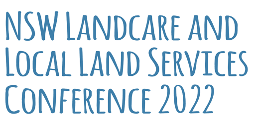 2022 NSW Landcare and Local Land Services Conference